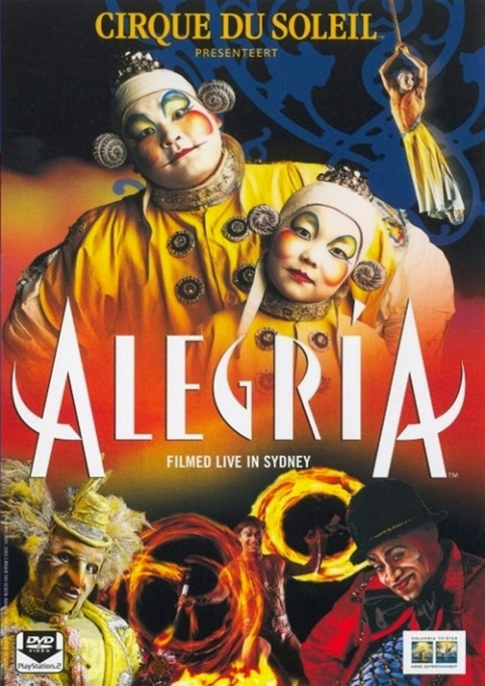 Cirque du Soleil: Alegria (2001)