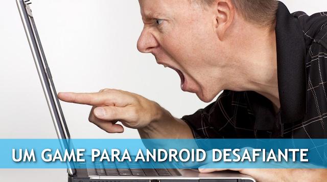 Jogo dificil para Android