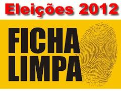 Eleições 2012 - FICHA LIMPA