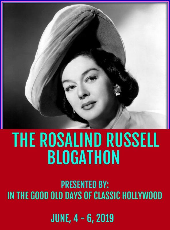 Rosalind Russell Blogathon