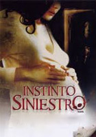 Instinto Siniestro (2007)