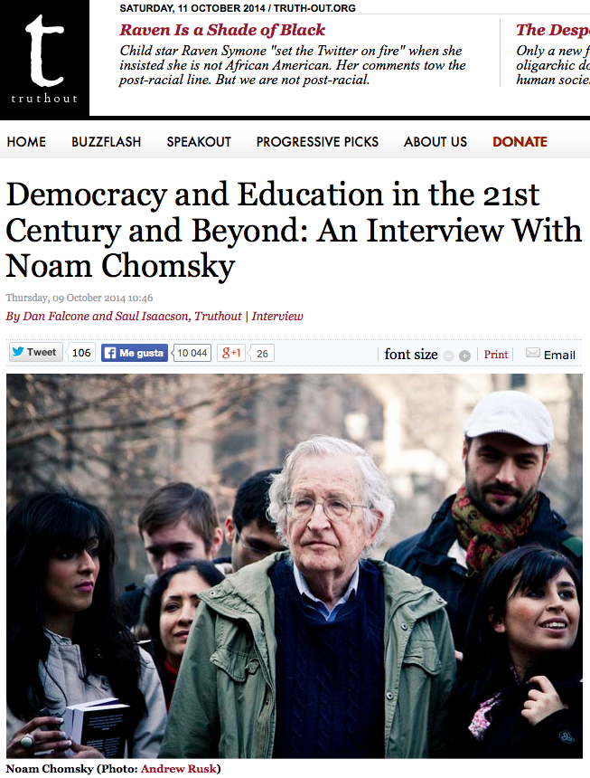 http://www.truth-out.org/news/item/26693-democracy-and-education-in-the-21st-century-and-beyond-an-interview-with-noam-chomsky