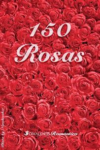 150 ROSAS - ANTOLOGÍA