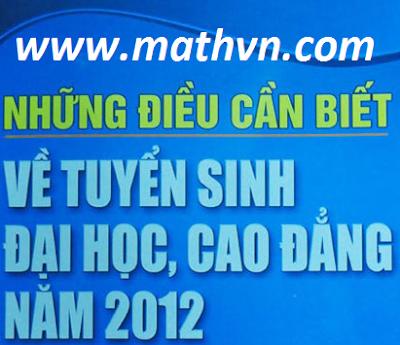 Download nhung dieu can biet ve tuyen sinh nam 2012, dai hoc cao dang 2012