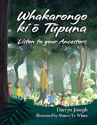 Whakarongo ki ō Tūpuna: Listen to your ancestors