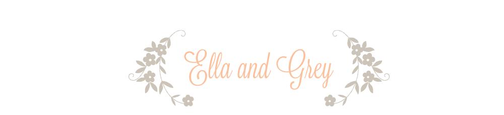 Ella & Grey