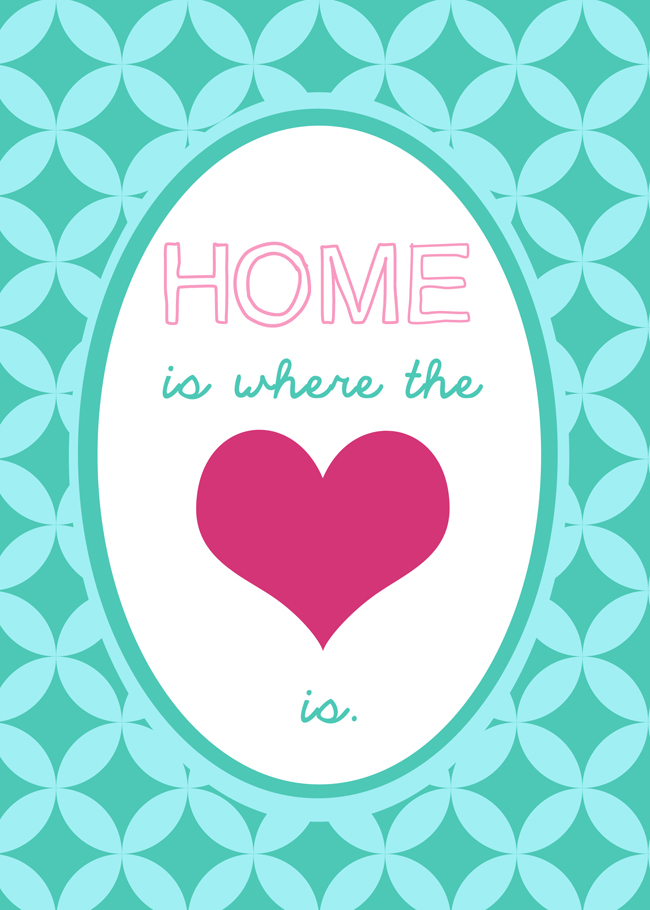 Home is where the Heart is—Free Printable. #overstuffedlife