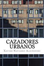 Cazadores urbanos. Novela
