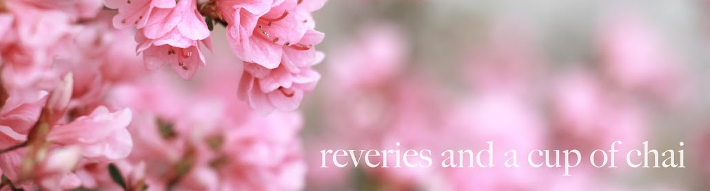 .Reveries and a Cup of Chai.