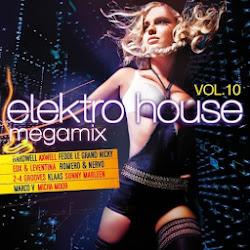 Elektro House Megamix - Vol.10