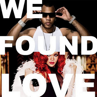 Rihanna - We Found Love (Remix)