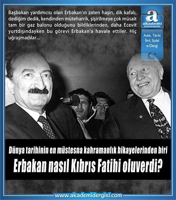 Necmettin Erbakan Kıbrıs Fatihi bülent ecevit kıbrıs barış harekatı