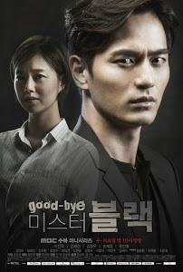 Tìm Lại Cuộc Đời - Goodbye Mr. Black (2016)