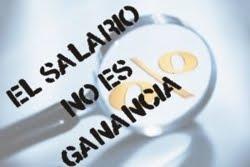El Salario NO ES GANANCIA