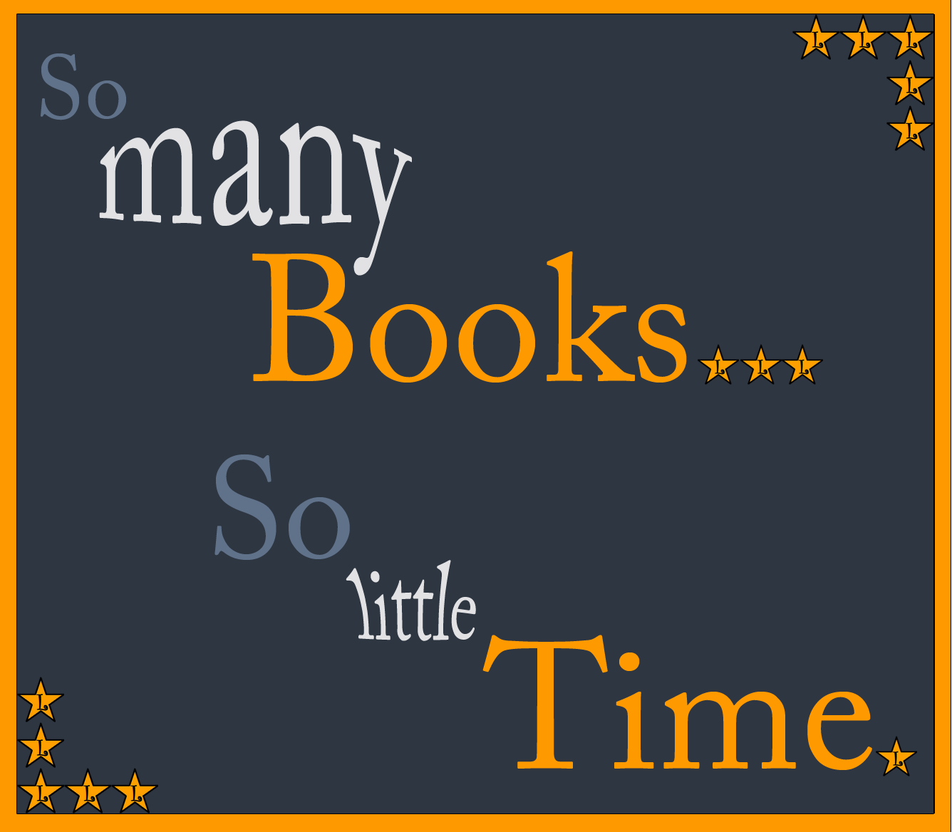 So many books, so little time - More Than Sayings