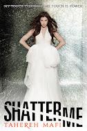 Shatter Me - Nov. 15th