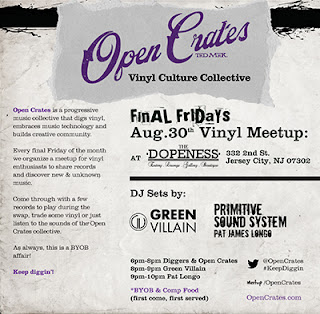 Open Crates - Final Fridays  - The Dopeness