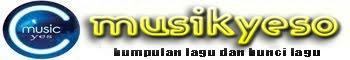 musikyeso | kumpulan chord lagu dan lyric lagu 2013