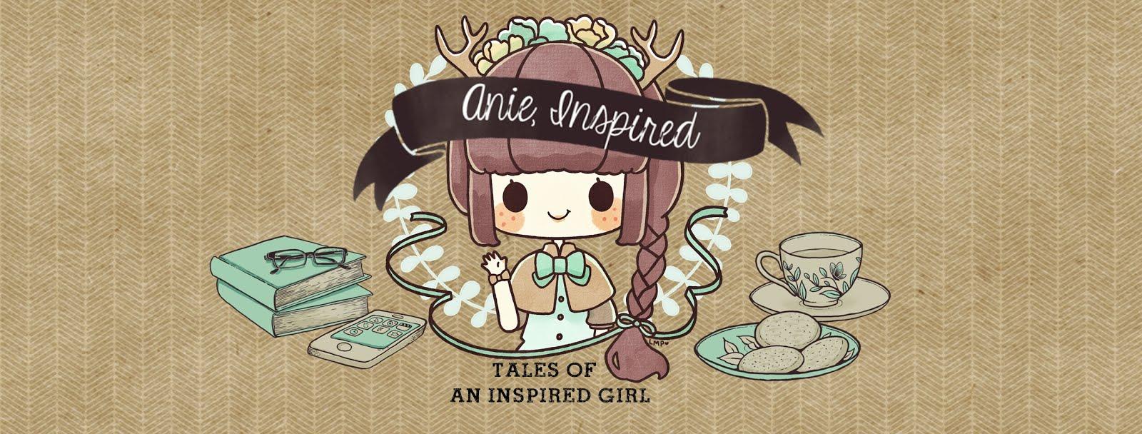 Anie, Inspired