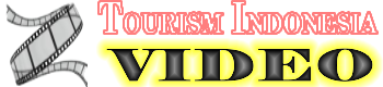 TOURISM VIDEO INDONESIA