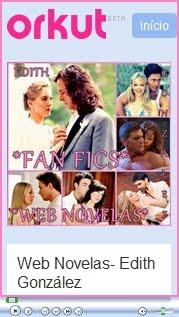 Web Novelas: Fanfics-Edith González