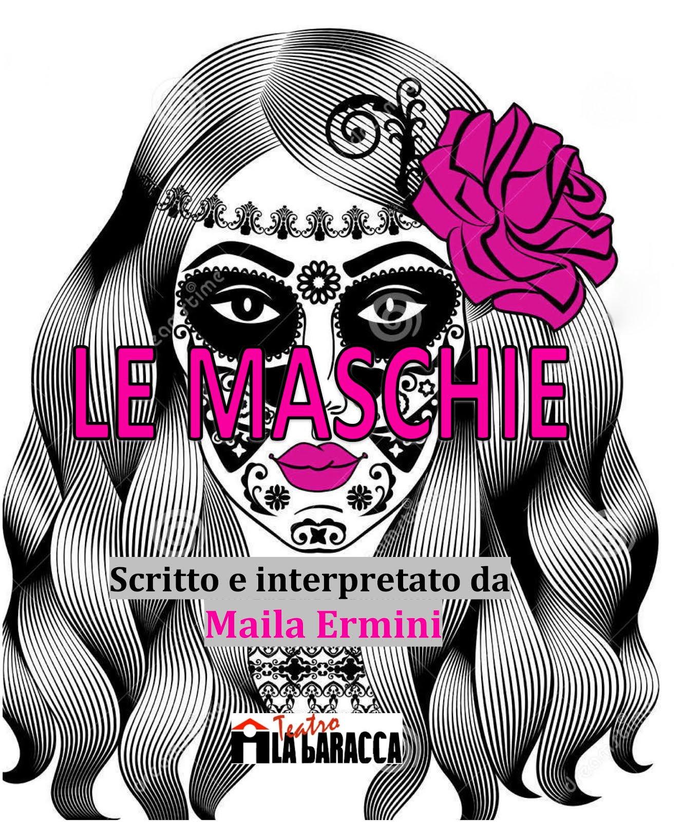 LE MASCHIE (tournée)