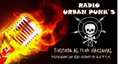 """URBAN PUNKS RADIO....""   UNIENDO AL PUNK NACIONAL."