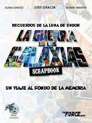 LA GUERRA DE LAS GALÁXIAS: SCRAPBOOK / UN VIAJE AL FONDO DE LA MEMORIA