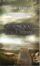 Faisal Tehrani's 'Sebongkah Batu di Kuala Berang''