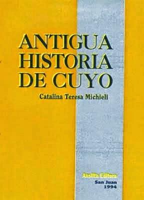 """Antigua historia de Cuyo"" para descargar"