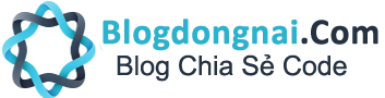 Blog Đồng Nai - Blog Chia Sẻ Code Wap/Web