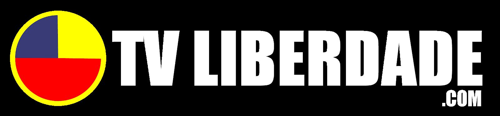 """TV LIBERDADE - """"UM NOVO JEITO DE FAZER TV!"""""""