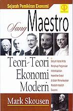 toko buku rahma: buku SANG MAESTRO TEORI-TEORI EKONOMI MODERN , pengarang mark skousen, penerbit prenada
