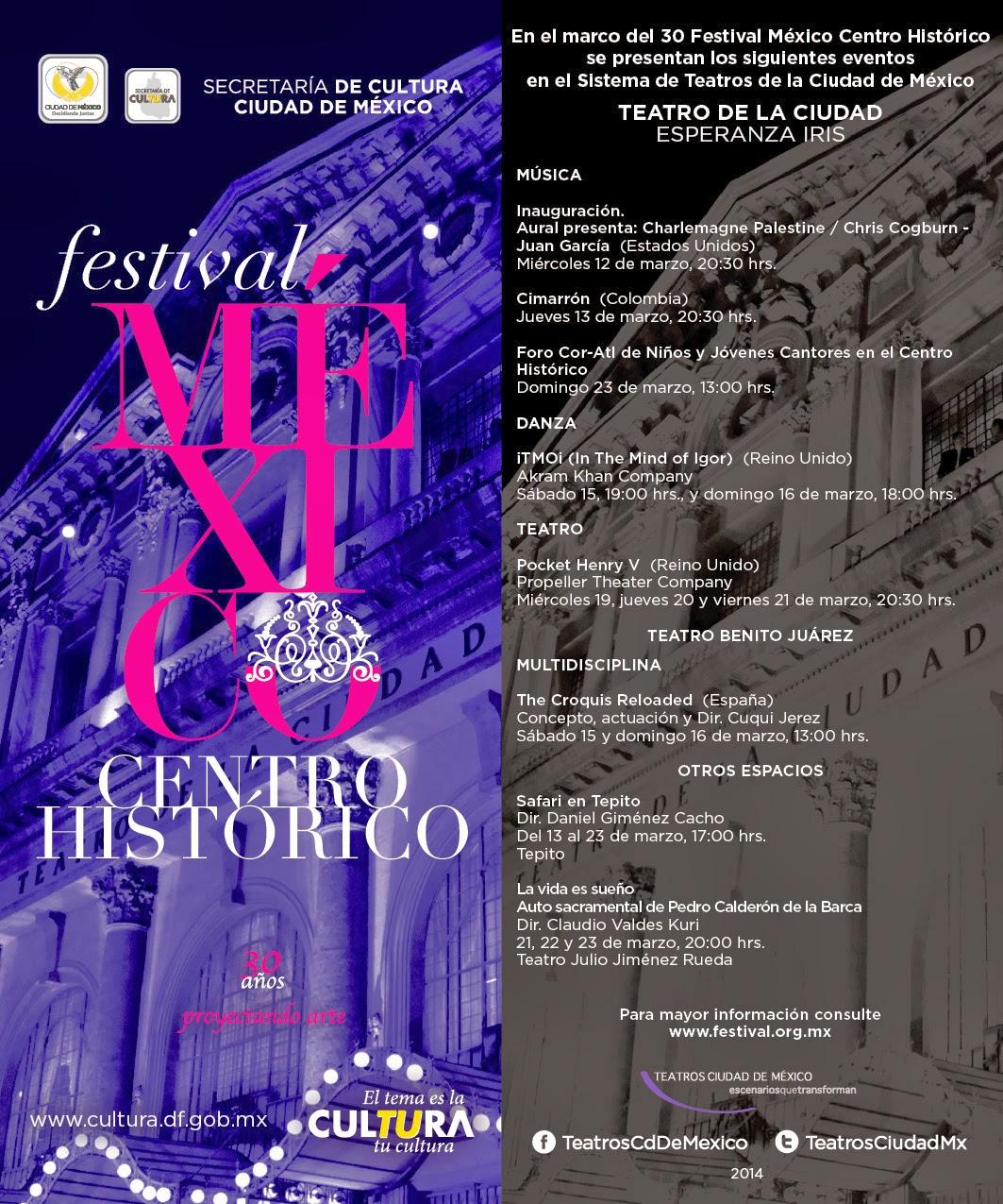 El Sistema de Teatros DF en el 30 Festival Centro Histórico México @FestivalMexico