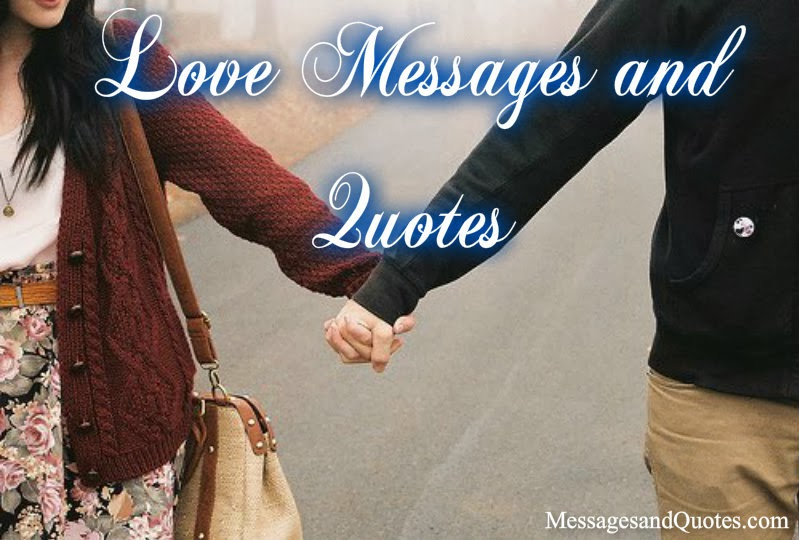 Love Messages and Quotes