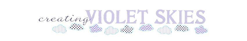 Creating Violet Skies