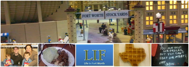 The Life In Fort Worth Blog
