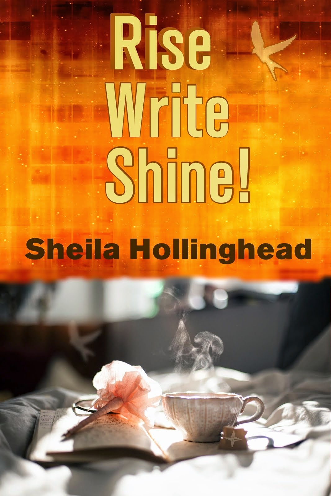 Rise, Write, Shine!