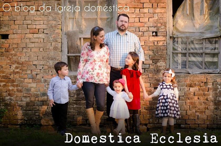 Domestica Ecclesia - O blog da Igreja doméstica