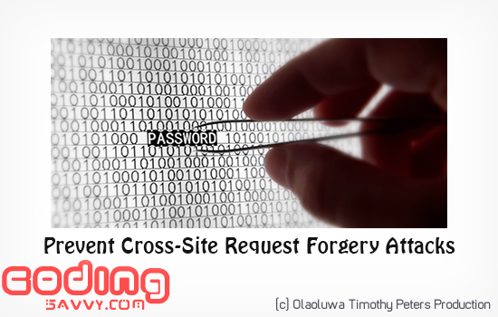 How to Prevent Cross-Site Request Forgery Attack on your Website in a Minute