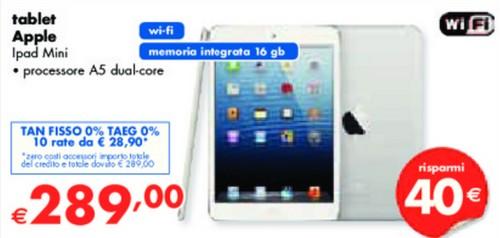 Sconto di 40 euro sul prezzo ufficiale e finanziamento senza interessi da Panorama sull'iPad Mini 16 GB wifi
