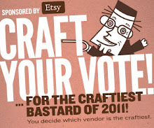 Vote for us for the Craftiest Bastard of 2011!