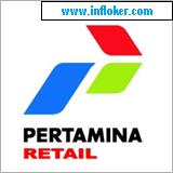 Lowongan Kerja PT Pertamina Retail (Persero) April 2015