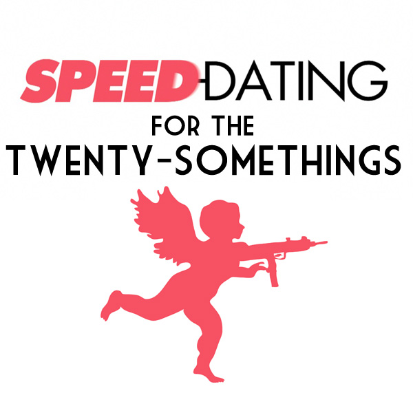 Speed dating for 22 year olds