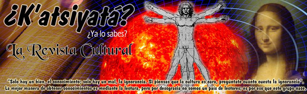 ¿K'atsiyatá? La Revista Cultural de Papantla