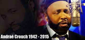 Gospel Heavyweight, Andrae Crouch Passes On