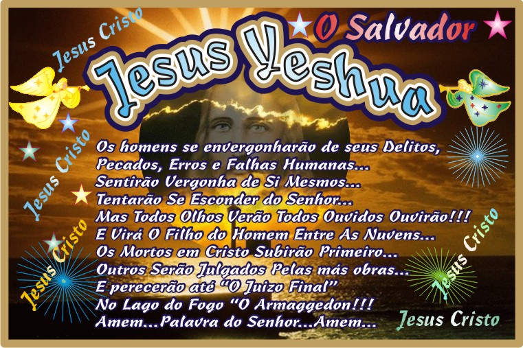 Jesus Cristo - Yeshua Nosso Eterno Senhor e Salvador