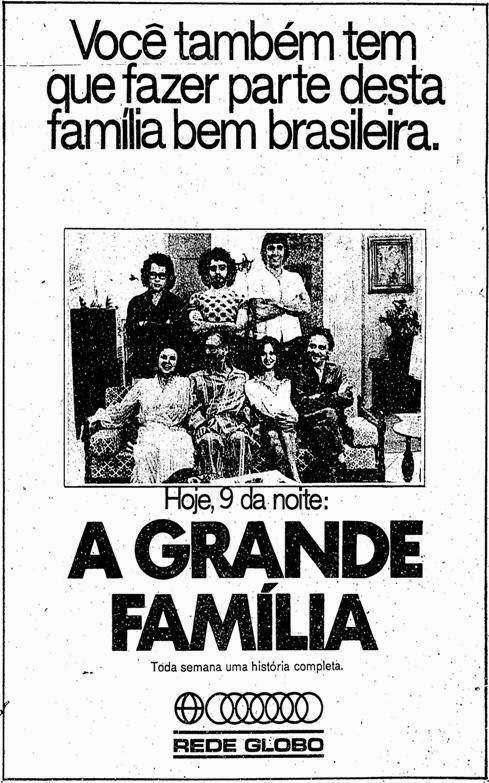 Propaganda impressa do seriado lançado em 1974 apresentado como o retrato da família brasileira.