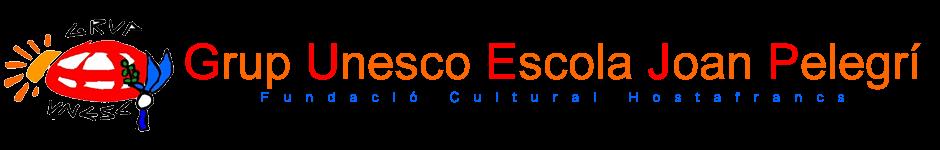 Grup Unesco Escola Joan Pelegrí