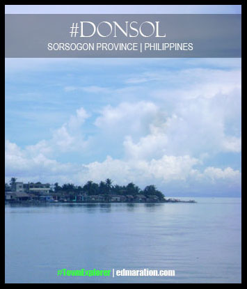 #DONSOL * SORSOGON * PHILIPPINES